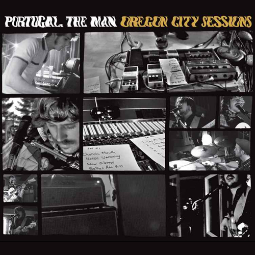 "Portugal. The Man - ""Oregon City Sessions (Live)"""