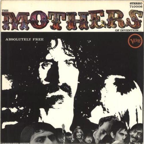 """""""Absolutely Free""""  Frank Zappa (The Mothers of Invention)"""