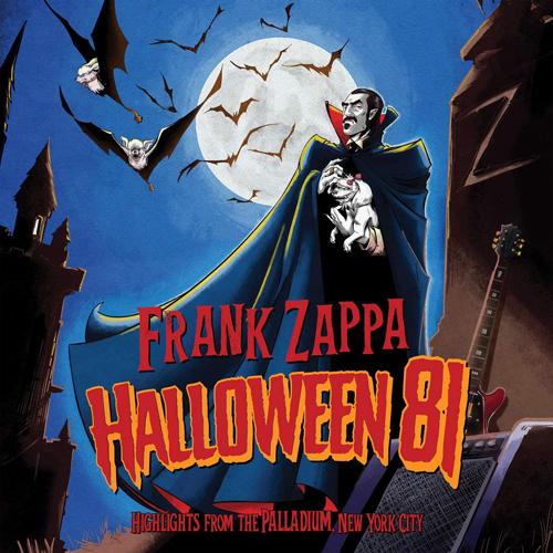 "Frank Zappa - ""Halloween 81 (Live At The Palladium, New York City 1981)"""